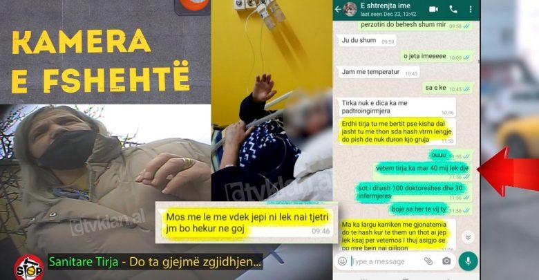 """8 mln lekë tek Covid 2/ """"Po vuaj, nuk më bëjnë klizmën"""", vajza zbulon bisedën me nënën: Ishte me 5 burime oksigjeni, i larguan tavolinën e ushqimit se nuk donin ti ndërronin pampersat"""